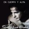 En Cuerpo y Alma - Rudy La Scala