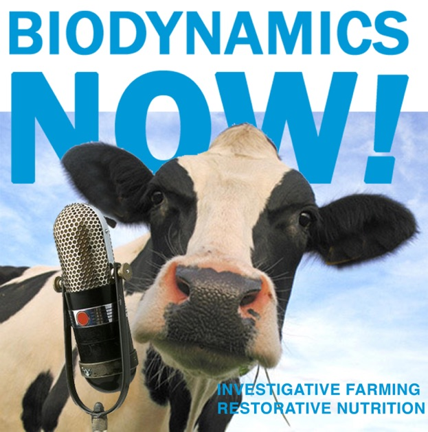 Biodynamics Now Investigative Farming And Restorative Nutrition
