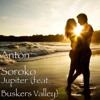 Jupiter (feat. Buskers Valley) - Single - Anton Soroko