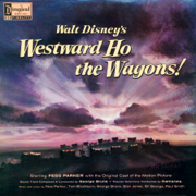 Westward Ho the Wagons! (Music from the Motion Picture) - Various Artists - Various Artists