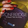 Take Me Away (feat. Therese) [2004] - Single - StoneBridge