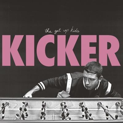 Kicker - EP - The Get Up Kids