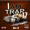 I Am Trap 17.2 - DJ Jazz II