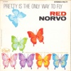 Pretty Is the Only Way to Fly - Red Norvo