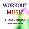 Workout Music - Fitness Trance