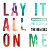 Lay It All on Me (feat. Ed Sheeran) [The Remixes] - EP ジャケット写真