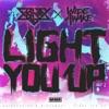 Light You Up - Single, Crissy Criss & WiDE AWAKE
