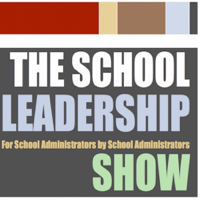 The School Leadership Show podcast