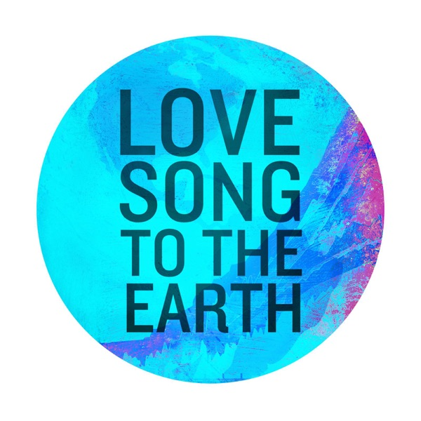 Love Song to the Earth (Rico Bernasconi Radio Mix) - Single