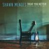 Treat You Better (Ashworth Remix) - Single