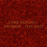 Come Around (feat. Matt) - Single
