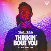 Thinkin' Bout You (Feat. Tia Simone)