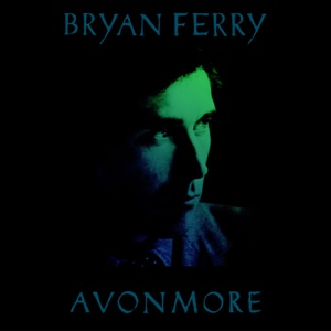 Avonmore: The Remix Album - Bryan Ferry - Bryan Ferry
