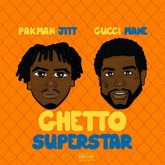 Ghetto Superstar (feat. Gucci Mane) [Mastered Version] - Single