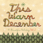This Warm December, A Brushfire Holiday, Vol. 2