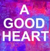 A Good Heart (Originally Performed By Elton John) [Karaoke Version] - Single