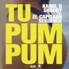 Tu Pum Pum feat El Capitaan Sekuence Single