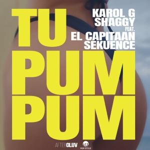 Tu Pum Pum (feat. El Capitaan & Sekuence) - Single Mp3 Download