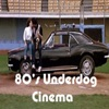 80's Underdog Cinema