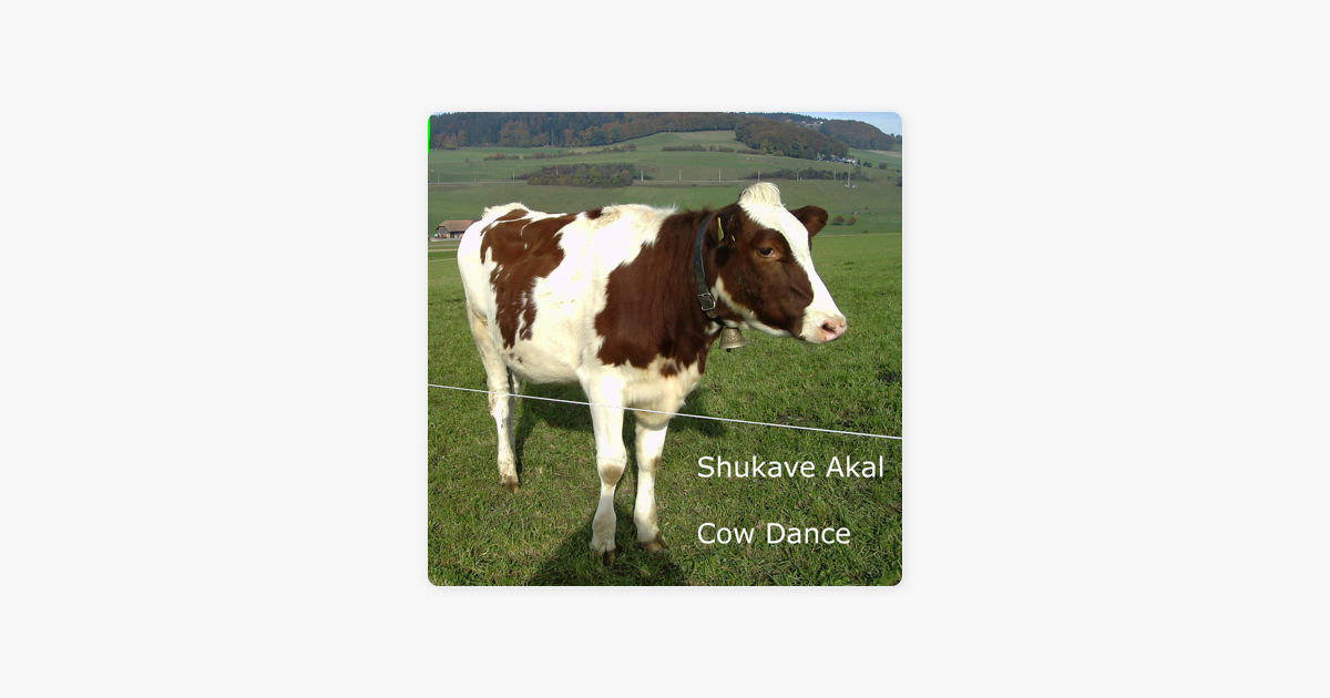 ‎Cow Dance - Single by Shukave Akal