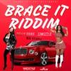 Brace It Riddim EP