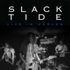 Buy Live in Harlem by Slack Tide on iTunes (搖滾)