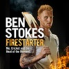 Firestarter: Me, Cricket and the Heat of the Moment (Unabridged)