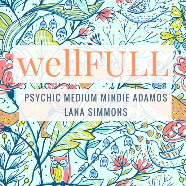 wellFULL podcast