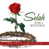 Rose of Bethlehem (Deluxe Edition) - Selah