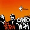 Canto + Vida - Sol y Lluvia