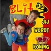 Jij Wordt Koning - Single - Blitz