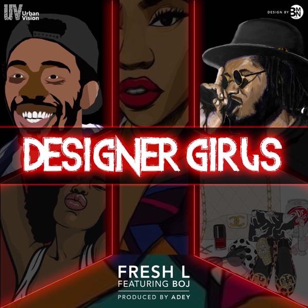 Designer Girls (feat. BOJ) - Single