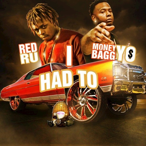 Red Ru - I Had To (feat. Moneybagg Yo) - Single