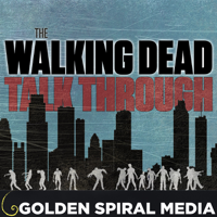 Podcast cover art for The Walking Dead Talk Through