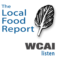 The Local Food Report on WCAI podcast