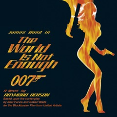 The World Is Not Enough (Unabridged)