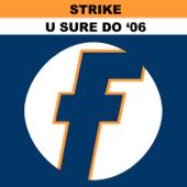 U Sure Do 2006 (Remixes)