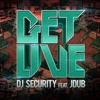 Get Live Feat. Jdub - Single - DJ Security