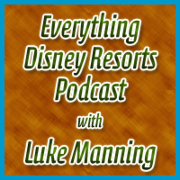Everything Disney Resorts Podcast