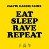 Eat, Sleep, Rave, Repeat (feat. Beardyman) [Calvin Harris Remix] - Single, Fatboy Slim