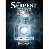 The Serpent and the Soul Teaching, Vol. 2, Pt. 6 (Live)
