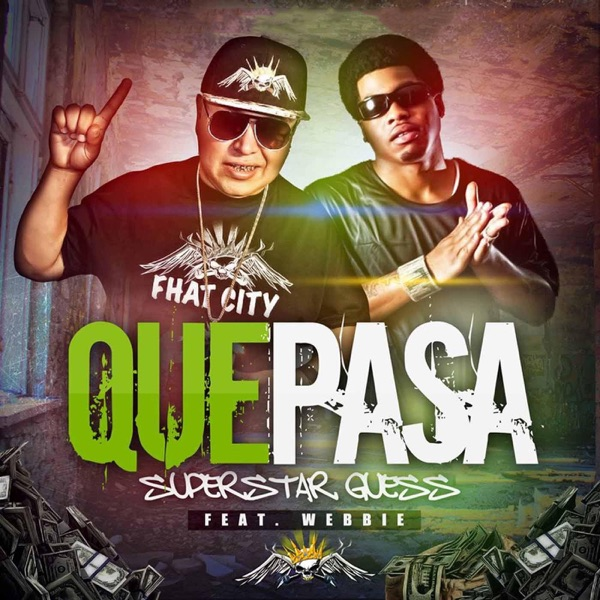 Que Pasa (feat. Webbie) - Single
