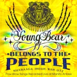 Belongs to the People - Pow-Wow Songs Recorded Live at Manito Ahbee