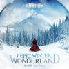Epic Winter Wonderland (Piano Edition) - Gothic Storm