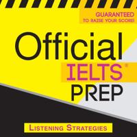Official IELTS Prep: Listening Strategies (Unabridged)