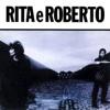 Rita E Roberto - Rita Lee & Roberto de Carvalho