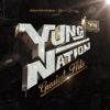 Yung Nation Greatest Hits - YUNG NATION
