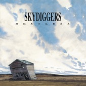Skydiggers - This Old Town