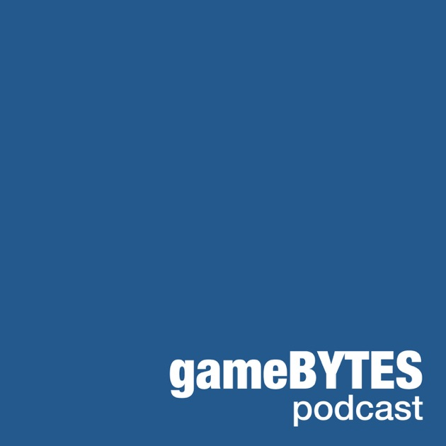Game Bytes by Unknown on Apple Podcasts