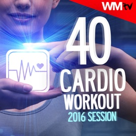 40 Cardio Workout 2016 Session (Unmixed Compilation for Fitness & Workout  124 - 150 BPM - Ideal for Cardio, Aerobic, Running, Jogging, Step, Gym,